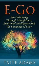 E-Go: Ego Distancing Through Mindfulness, Emotional Intelligence